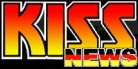 KISS NEWS - t�gliche Kiss News & vieles mehr!                                                                                                                        Fan Shop, Discographie, Fan Seiten, Klingelt�ne f�r das Handy, Spiele, Tattoos, Tribute Bands, Gru�karten, Tourdaten, Multimedia, Kost�me, Kiss Tourneen, Songtexte, Kiss in Germany, Photo Gallery, G�stebuch,...